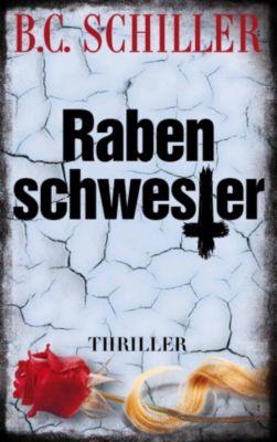 Rabenschwester - THRILLER, B.C. Schiller