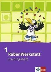 RabenWerkstatt: Trainingsheft, 1. Schuljahr