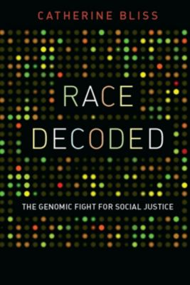 Race Decoded, Catherine Bliss