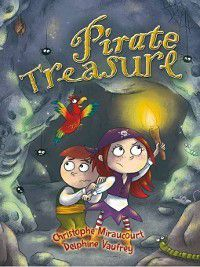Race Further with Reading: Pirate Treasure, Christophe Miraucourt