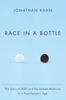 Race in a Bottle, Jonathan Kahn