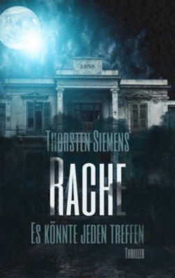 RACHE, Thorsten Siemens