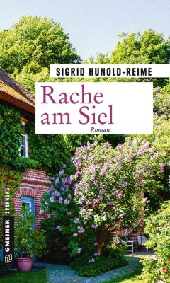 Rache am Siel, Sigrid Hunold-Reime