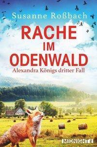 Rache im Odenwald - Susanne Roßbach |