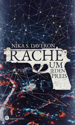 Rache um jeden Preis, Nika S. Daveron