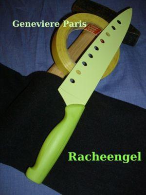 Racheengel, Geneviére Paris