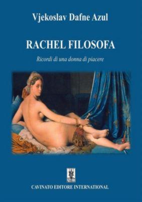 Rachel Filosofa, Vjekoslav Dafne Azul