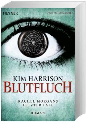 Rachel Morgan Band 13: Blutfluch - Kim Harrison |