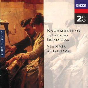 Rachmaninov: 24 Preludes, Piano Sonata No. 2, Vladimir Ashkenazy