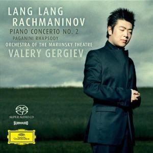 Rachmaninov: Piano Concerto No.2, Rhapsody on a Theme of Paganini, Lang Lang, Valery Gergiev, Kiro