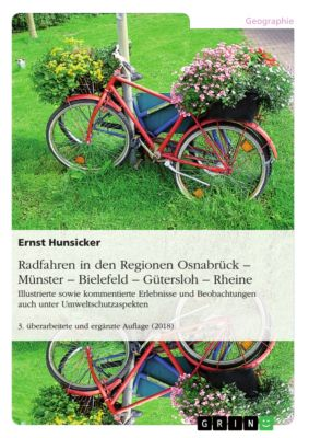 Radfahren in den Regionen Osnabrück – Münster – Bielefeld – Gütersloh – Rheine, Ernst Hunsicker
