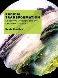 Radical Transformation, Kevin MacKay