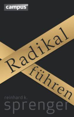 Radikal führen, Reinhard K. Sprenger