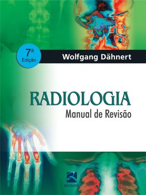 Radiologia: Manual de revisão, Wolfgang Dähnert