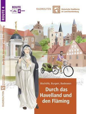 Radtouren durch historische Stadtkerne im Land Brandenburg Tour 4 - Durch das Havelland und den Fläming - terra press GmbH |