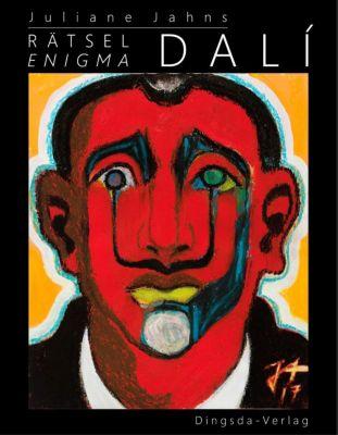 Rätsel Dali / Enigma Dalí - Juliane Jahns pdf epub