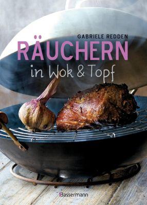 Räuchern in Wok & Topf - Gabriele Redden Rosenbaum pdf epub