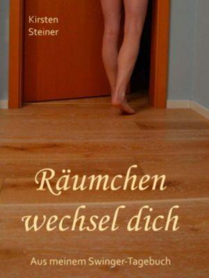 Räumchen wechsel dich, Kirsten Steiner