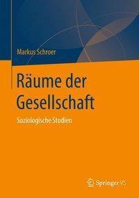 Räume der Gesellschaft, Markus Schroer