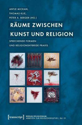 Räume zwischen Kunst und Religion