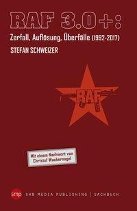 RAF 3.0, Stefan Schweizer