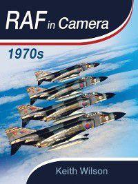 RAF In Camera, Keith Wilson