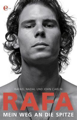 Rafa. Mein Weg an die Spitze, Rafael Nadal, John Carlin