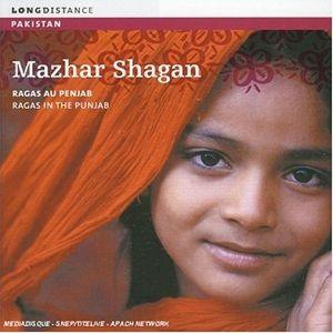 Ragas In The Punjab, Mazhar Shagan