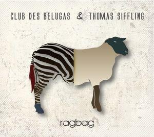 Ragbag, Club des Belugas, Thomas Siffling