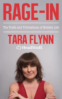 Rage-In, Tara Flynn