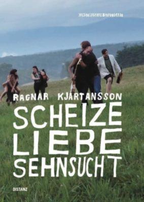 Ragnar Kjartansson:Scheize - Liebe - Sehnsucht