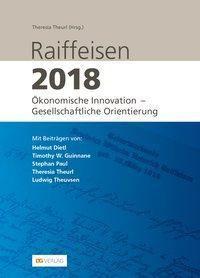 Raiffeisen 2018, Helmut Dietl, Timothy Guinnane, Stephan Paul, Theresia Theurl, Ludwig Theuvsen