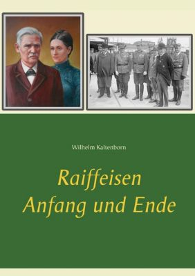Raiffeisen, Wilhelm Kaltenborn