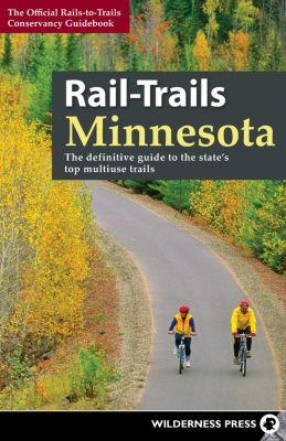 Rail-Trails: Rail-Trails Minnesota, Rails-to-Trails Conservancy