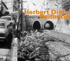Railnotes, Herbert Distel