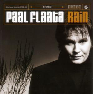 Rain, Paal Flaata