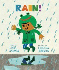 Rain!, Linda Ashman