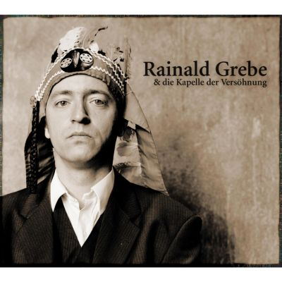 Rainald Grebe & die Kapelle der Versöhnung, 421: Rainald Grebe