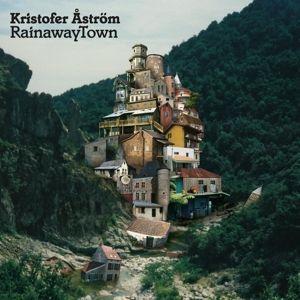 Rainaway Town (Lim.Ed./Clear Vinyl), Kristofer Aström