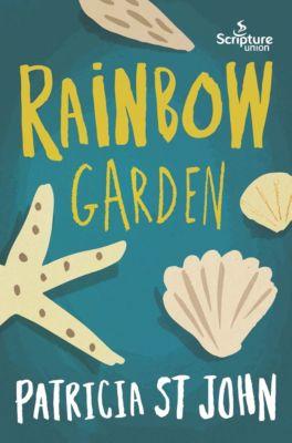 Rainbow Garden, Patricia St John