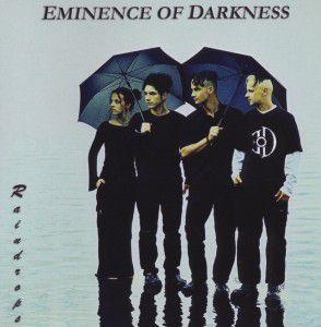 Raindrops, Eminence of Darkness