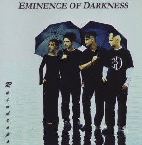 Raindrops, Eminence of Darkness