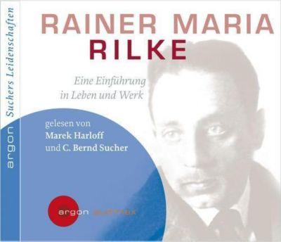 Rainer Maria Rilke, 1 Audio-CD, C.Bernd Sucher