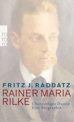 Rainer Maria Rilke - Fritz J. Raddatz |