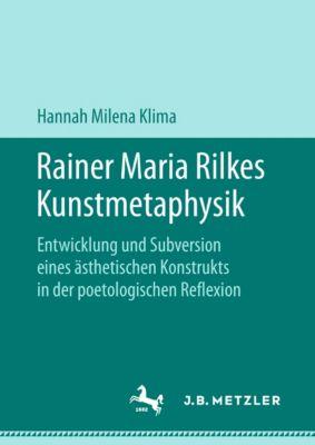 Rainer Maria Rilkes Kunstmetaphysik, Hannah Milena Klima