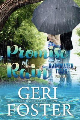 Rainwater, Texas: Promise of Rain (Rainwater, Texas, #1), Geri Foster