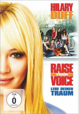 Raise Your Voice - Lebe deinen Traum, Raise Your Voice
