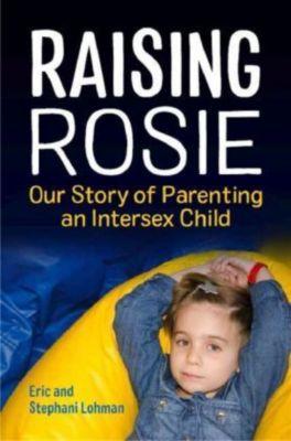 Raising Rosie, Eric Lohman, Stephani Lohman