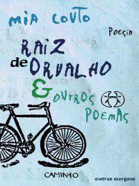 Raiz de Orvalho e Outros Poemas, Mia Couto