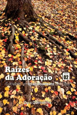 Raízes da Adoração, Zeca Quintanilha